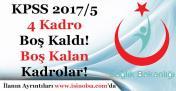 Sağlık Bakanlığı KPSS 2017/5 Tercihleri 4 Kadro Boş Kaldı! İşte Boş Kalan Kadrolar