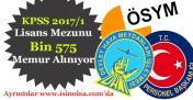 KPSS 2017/1 Lisans Mezunu Bin 575MemurPersonel Alınıyor!