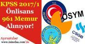 KPSS 2017/1 Önlisans Mezunu 961 Memur Alınıyor! Başvurular Devam Ediyor