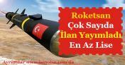 TSK Güçlendirme Vakfı Roketsan Çok Sayıda Personel Alımı İlanı Yayımlandı!