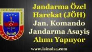 Jandarma Özel Harekat Komandosu ve Asayiş JandarmaSınıflarına Askeri Personel Alınıyor