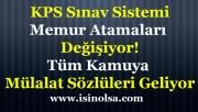 KPSS Sınav Sistemi ve Memur Atama Düzeni Değişiyor! Tüm Kurumlara Mülakat Geliyor