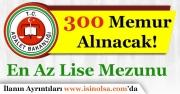Adalet Bakanlığı 300 Memur Alımı İlanı Yayımlandı!