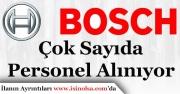 Bosch Personel Alımı Yapıyor!