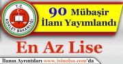 Adalet Bakanlığı En Az Lise Mezunu 90 Mübaşir Alımı İlanı Duyuruldu!