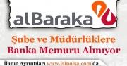 Albaraka Türk Katılım Bankası Memur Alımı Yapıyor!