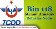 TCDD Bin 118 Memur Alacak! İlan Ne Zaman Yayımlanacak