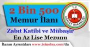 En Az Lise Mezunu 2 Bin 500 Zabıt Katibi ve Mübaşir Alıyor! Kimler Başvurabilir