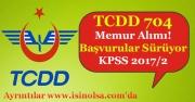 TCDD 704 Memur Alımı Yapıyor! KPSS 2017/2 Merkezi Atama