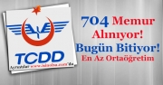 TCDD 704 Memur Alımı Başvuruları Bugün Bitiyor!