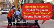 Taşerona Kadro Sınavı İŞKUR Tarafından Yapılacak! Sınav ve Mülakat Detayları