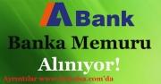 ABank (Alternatifbank) Banka Memuru Alıyor!