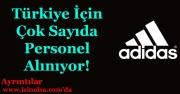 Adidas Türkiye Çok Sayıda Personel Alıyor!