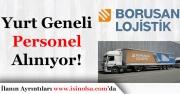 Borusan Lojistik Çok Sayıda Personel Alıyor!