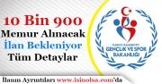 Gençlik ve Spor Bakanlığı 10 Bin 900 Memur Alacak! İlan Ne Zaman Yayımlanacak?