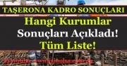 Taşerona Kadro Başvuru Sonuçları Açıklanan Tüm Kurumlar Listesi!