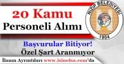 Nizip Belediye Başkanlığı 20 Kamu Personeli Alımı Başvuruları Bitiyor!