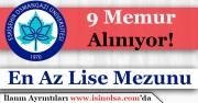 Eskişehir Osmangazi Üniversitesi 9 Memur Alımı Yapıyor! En Az Lise Mezunu