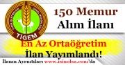 TİGEM 150 Memur Alımı İlanı Yayımlandı! En Az Ortaöğretim