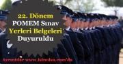 22. Dönem 10 Bin POMEM Polis Alımı Sınav Giriş Belgeleri Açıklandı! Sınav Yerleri Duyuruldu