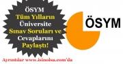 ÖSYM Duyurdu! Tüm Üniversite Sınav Soruları ve Cevapları Açıklandı