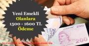 Yeni Emekli Olanlara 1500 TL - 1600 TL Arasında İkramiye Fırsatı!