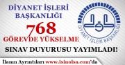 DİB 2018 Yılı 768 Görevde Yükselme Sınavı Duyuru Yaptı!