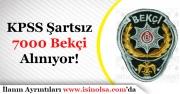 KPSS Şartı Olmadan 73 Şehir İçin 7000 Bekçi Alımı Yapılıyor