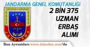 Jandarma Genel Komutanlığı 2 bin 375 Uzman Erbaş Alımı Yapacak! Başvurular Başladı!