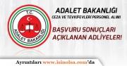 Adalet Bakanlığı CTE İKM, Sağlık Memuru, Şoför Başvuru Sonuçları Mülakat Tarihi Açıklanan Adliyeler