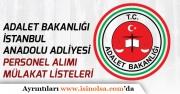 İstanbul Anadolu Adliyesi Katip Alımı Başvuru Sonuçları ve Sözlü Sınav Tarihi Açıklandı