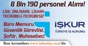 İŞKUR Büro Memuru, Güvenlik Görevlisi, Şoför, Muhasebeci Kadrolarında 8 Bin 190 personel Alımı!