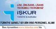 İŞKUR Türkiye Geneli 23 Temmuz Tarihi İtibari ile 101 Bin 990 İşçi, Memur Personel Alımı Yapacak!