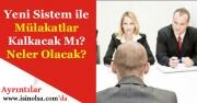 Yeni Sistem ile Kamuya Memur, Personel, Öğretmen Alımında Mülakatlar Kalkar Mı?