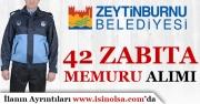 İstanbul Zeytinburnu Belediyesi 42 Zabıta Memuru Alım İlanı