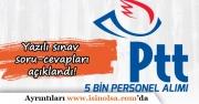 PTT 5 Bin Personel Alımı Yazılı Sınav Soru ve Cevapları Açıklandı!