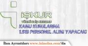 İŞKUR Kamu Kurumlarına Türkiye Genelinde 1.513 Personel Alımı Yapacak!