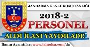 Jandarma Genel Komutanlığı 2018-2 Personel Alım İlanı Yayımlandı!
