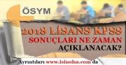 2018 KPSS Lisans Sınavının Sonuçları Ne Zaman Belli Olacak