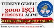 Türkiye Geneli KYK 3000 İşçi Personel Alımı İllere Göre Kadro Dağılımı!