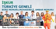 İŞKUR 21 Eylül İtibari ile Türkiye Geneli 1.783 Büro Memuru, Muhasebeci ve Ambar Memuru Alımı Yapacak!