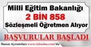 MEB 2 Bin 858 Öğretmen Alacak