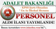 Adalet Bakanlığı KPSS'siz ve En Az İlkokul Mezunu Personel Alım İlanı Yayımladı!