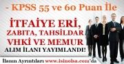 Belediye'ye KPSS 55 ve 60 Puan İle İtfaiye Eri, Zabıta, Tahsildar, VHKİ ve Memur Alım İlanı Yayımlandı!