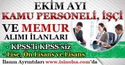 Ekim Ayı KPSS'li KPSS'siz Kamu Personeli, İşçi ve Memur Alımı İlanları! Lise, Ön Lisans ve Lisans
