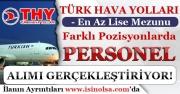 THY ( Türk Hava Yolları )  Farklı Pozisyonlarda Personel Alımı Yapıyor! En Az Lise Mezunu