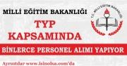 MEB, TYP Kapsamında Binlerce Personel Alımı Yapıyor