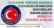 12 Kasım - 16 Kasım Haftasında Başvuruları Başlayan ve Biten Memur, İşçi Personel Alımları