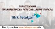 Türk Telekom'a İŞKUR Üzerinden Personel Alımı Yapılacak!
