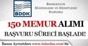 BDDK KPSS Puanı İle 150 Memur Alımı Başvuru Süreci Başladı!